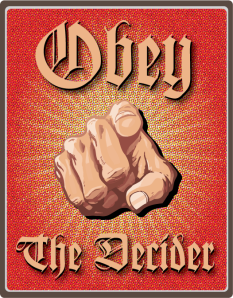 Obey The Decider